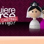 Anotarse en casting, Quién quiere casarse con mi hijo? de Telefe